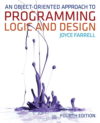 9781133188223: An Object-Oriented Approach to Programming Logic and Design