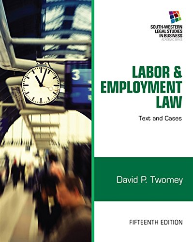 Labor and Employment Law: Text & Cases: Twomey, David
