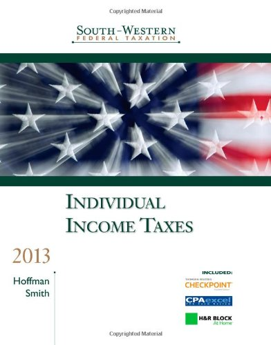 9781133188704: South-Western Federal Taxation: Individual Income Taxes 2013
