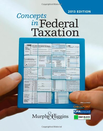 9781133189367: Concepts in Federal Taxation 2013, Professional Edition (with H&R Block @ Home CD-ROM)
