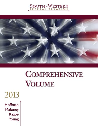 South-Western Federal Taxation 2013: Comprehensive, Professional Edition: William H. Hoffman,