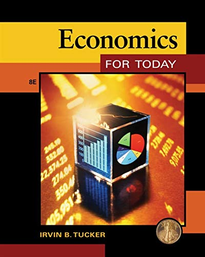 Economics for Today (1133190103) by Irvin B. Tucker
