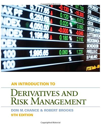 Introduction to Derivatives and Risk Management (with: Don M. Chance,