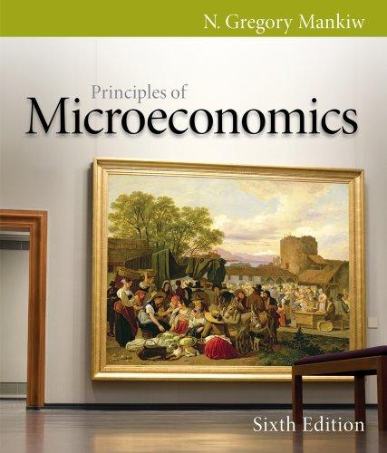 Bundle: Principles of Microeconomics, 6th + Study: N. Gregory Mankiw
