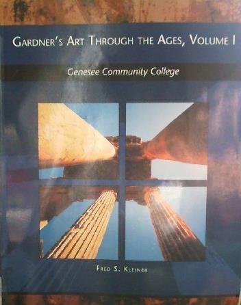 9781133228554: Gardner's Art Through The Ages, Volume 1 (GCC CUSTOM) (GENESEE COMMUNITY COLLEGE CUSTOM)