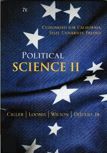Political Science II: Cigler, Loomis, Wilson, DiIolio Jr.