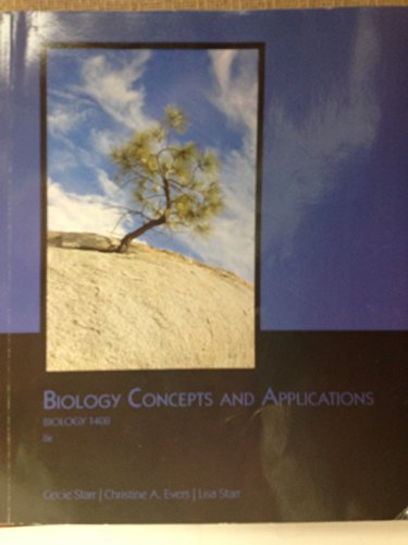 Biology Concepts & Applications: Christine A. Evers, Lisa Starr Cecie Starr