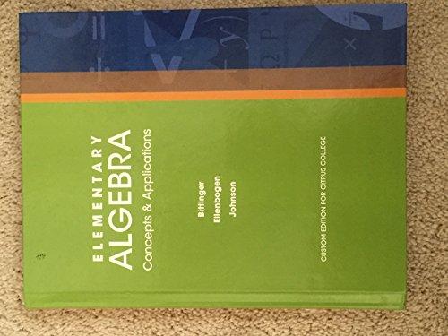 Prealgebra 4/e Custom Edition for Citrus College: Koenig, Alan S. Tussy | R. David Gustafson |...