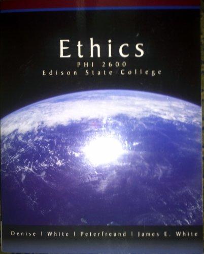 Ethics PHI 2600 Edison State College: Denise