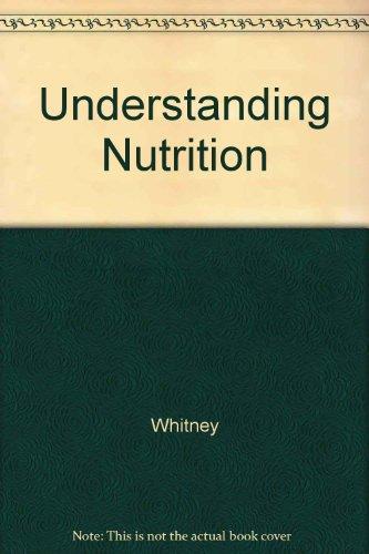 9781133269410: Understanding Nutrition