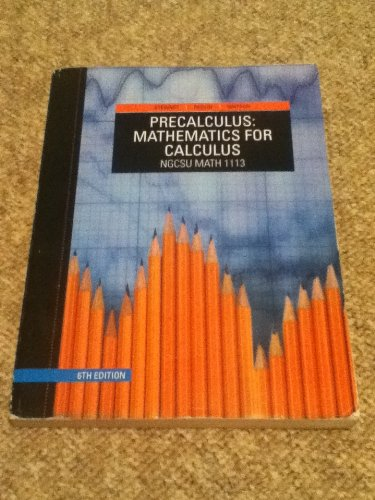 9781133275695: Precalculus: Mathematics for Calculus Ngcsu Math 1113 6th Edition 2012