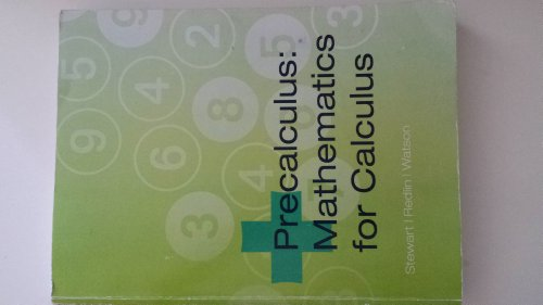 Precalculus Mathematics for Calcululs (1133275958) by James Stewart; Lothar Redlin; Saleem Watson