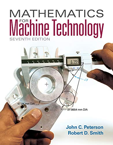 Mathematics for Machine Technology: Peterson, John C.;