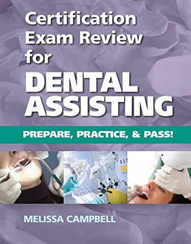 9781133282860 certification exam review for dental assisting 9781133282860 certification exam review for dental assisting prepare practice and pass malvernweather Images
