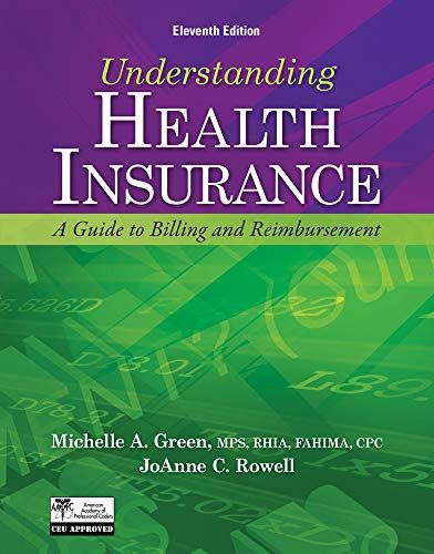 9781133283737: Understanding Health Insurance: A Guide to Billing and Reimbursement (with Premium Website Printed Access Card and Cengage EncoderPro.com Demo Printed ... (Flexible Solutions - Your Key to Success)