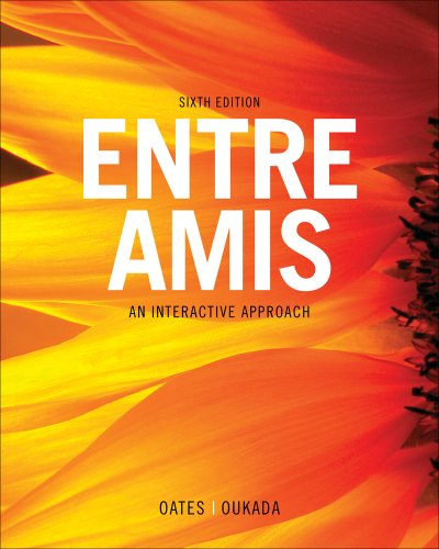 Bundle: Entre Amis, 6th + iLrnTM Heinle: Oates, Michael, Oukada,