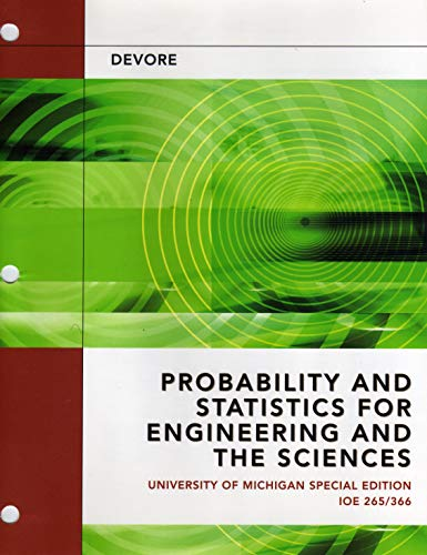 9781133307044: Probability and Statistics for Engineering and the Sciences, University of Michigan (IOE 265/366)