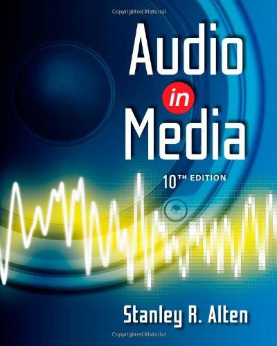 Audio in Media (Wadsworth Series in Broadcast: Alten, Stanley R.