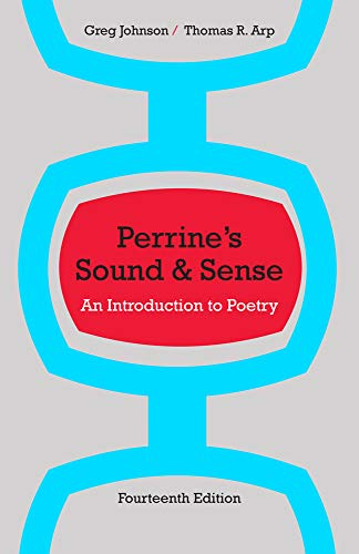 Perrine's Sound and Sense: An Introduction to Poetry (Perrine's Sound & Sense: An Introduction to Poetry) (1133307248) by Thomas R. Arp; Greg Johnson
