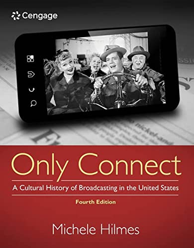 9781133307303: Only Connect: A Cultural History of Broadcasting in the United States