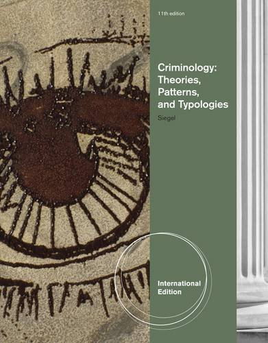 9781133307563: Criminology: Theories, Patterns, and Typologies