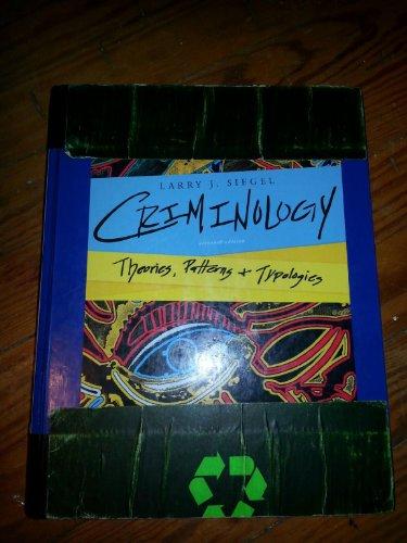 Criminology - Theories, Patterns & Typologies