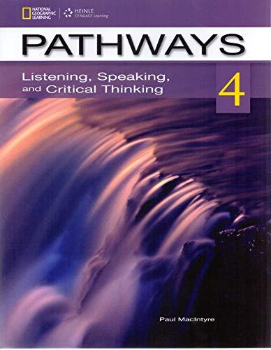9781133307662: Pathways. Listening, speaking and critical thinking. Con e-book. Con espansione online. Per le Scuole superiori: 4