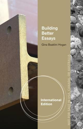 9781133308164: Building Better Essays