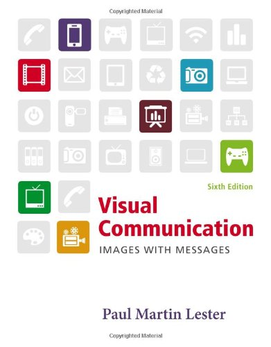 Visual Communication: Images with Messages: Lester, Paul Martin