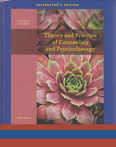 Theory and Practice of Counseling and Psychotherapy: Gerald Corey