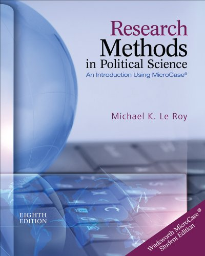 Research Methods in Political Science (Book Only): Le Roy, Michael K.; Corbett, Michael