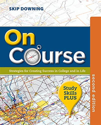 On Course, Study Skills Plus Edition: Skip Downing