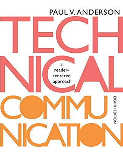 Technical Communication: A reader-centered approach, 8th Edition: Anderson, Paul V.