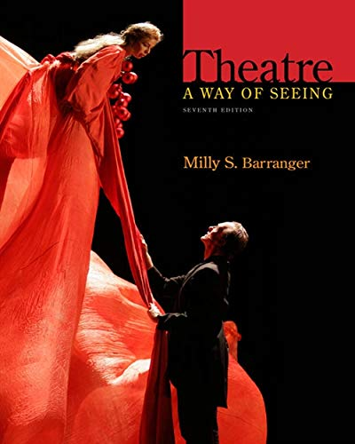 Theatre: A Way of Seeing: Barranger, Milly S.