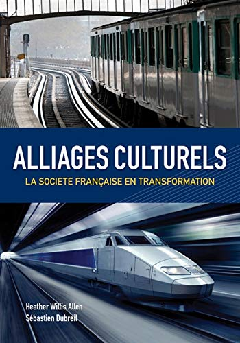 9781133309963: Alliages culturels: La societe française en transformation (with Premium Web Site Printed Access Card) (World Languages)