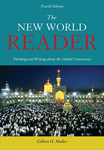 The New World Reader: Thinking and Writing: Author Gilbert H