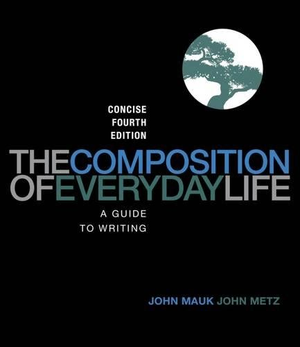 9781133311195: The Composition of Everyday Life: A Guide to Writing