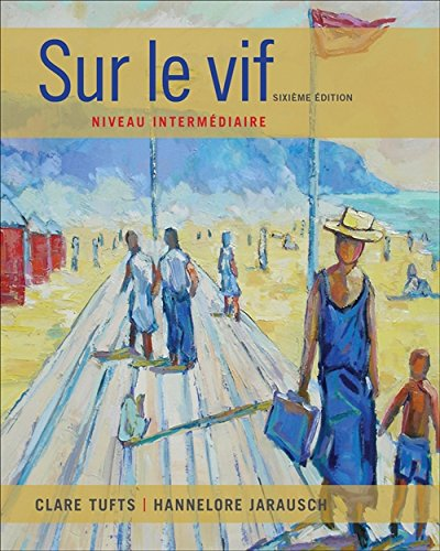 Sur le vif: Niveau intermediaire (World Languages): TUFTS