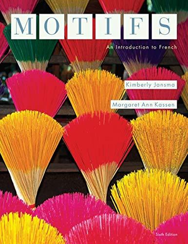 Motifs: An Introduction to French (World Languages): Jansma, Kimberly; Kassen,