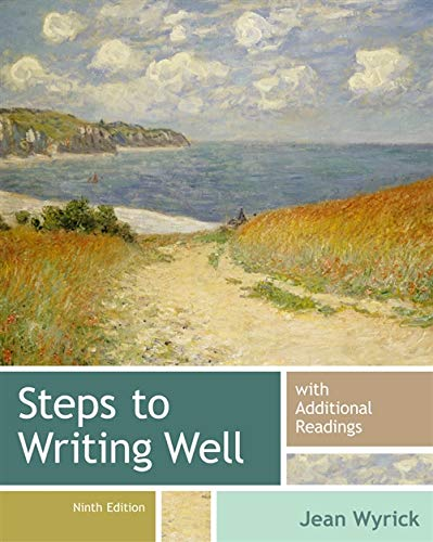 Steps to Writing Well with Additional Readings: Wyrick, Jean