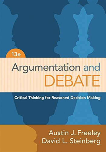 Argumentation and Debate: Critical Thinking for Reasoned: Freeley, Austin J.