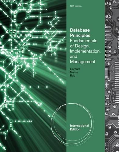 Database Principles: Fundamentals of Design, Implementation, and: Morris, Stephen