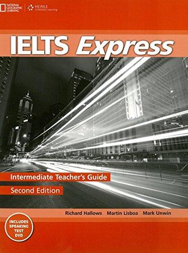 IELTS Express Intermediate: Teacher's Guide