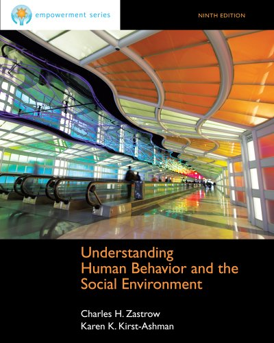 Cengage Advantage Books: Understanding Human Behavior and: Charles Zastrow, Karen