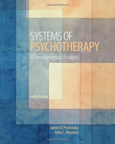 Systems of Psychotherapy: A Transtheoretical Analysis: Prochaska, James O.;
