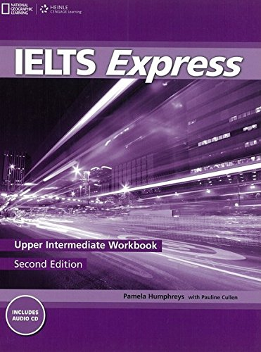 Ielts Express Upper Intermediate: Workbook with Audio CD: Lisboa, Martin, Howells, Richard, Unwin, ...