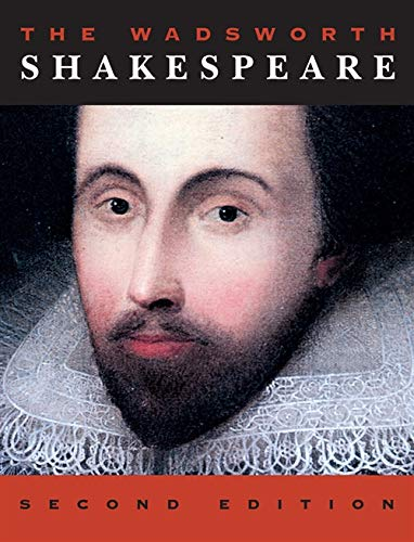 The Wadsworth Shakespeare (1133316271) by Anne Barton; G. Blakemore Evans; Harry Levin; Herschel Baker; William Shakespeare