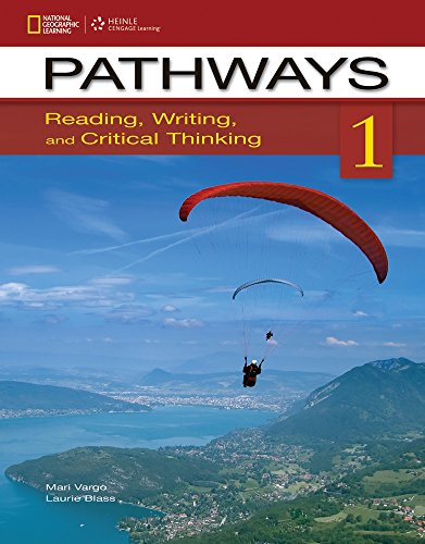 9781133317111: Pathways 1: Reading, Writing, and Critical Thinking: Reading, Writing, and Critical Thinking (Pathways: Reading, Writing, & Critical Thinking)