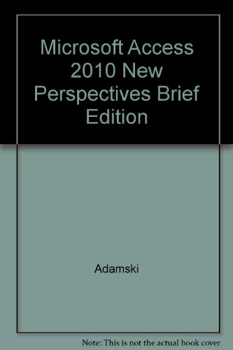 Microsoft Access 2010 New Perspectives Brief Edition: Adamski, Finnegan