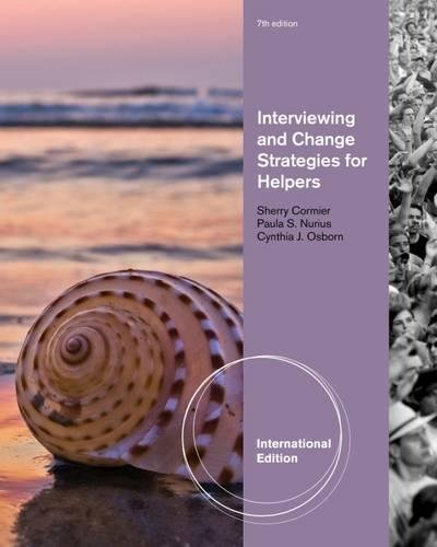 9781133354840: Interviewing and Change Strategies for Helpers